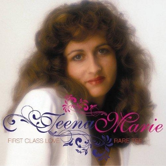 Cover of First Class Love: Rare Tee 2011 compilation, showing a head and shoulders shot of a young big haired Teena Marie in a white jacket against a white background