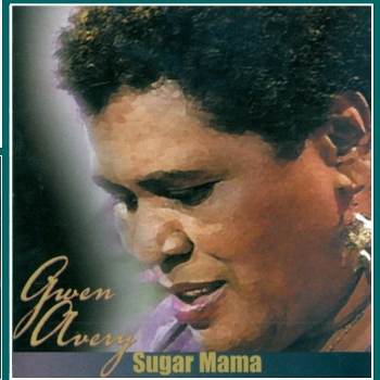 Cover of the 2000 'Sugar Mama' album release showing a close-up painting of Gwen Avery's face