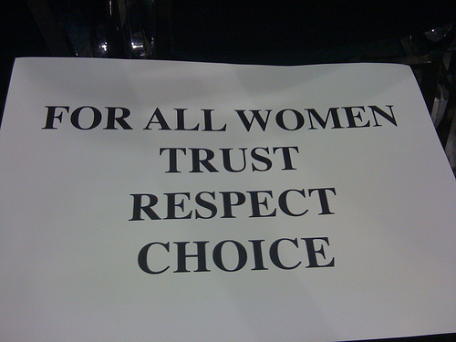 Sign reading 'For All Women Trust Respect Choice'.jpg