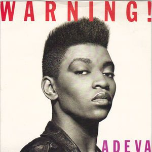 Cover of Warning! single remixes by Adeva. Red lettering. Black and white head and shoulders shot of Adeva, not smiling, against a white background