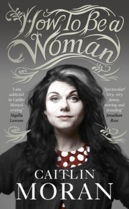 cover of Caitlin Moran's book
