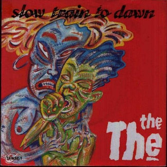 Red sleeve for The The's Slow Train to Dawn. Drawing of a blue, orange-haired, menacing, breasted figure embracing a smaller green, blue-haired, thumb-sucking figure from behind